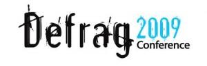 defrag 300x97 Defrag 2009: A Retrospective