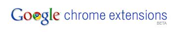Chrome Extensions Beta Live!