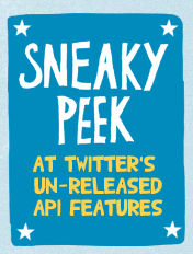 "Twitter's New API ""Will Change The Way You Use Twitter"""