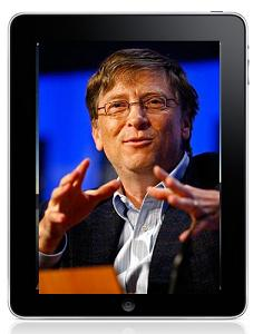 bill gates ipad Bill Gates latest thoughts on the iPad Its Ok. (Compared to his last verdict. This is positive.)