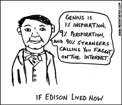 If Edison lived now…