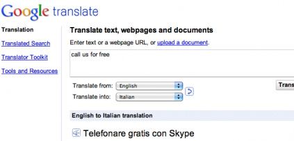 "This is odd. Google Translate says ""call us for free"" in Italian is ""Call for free ..."