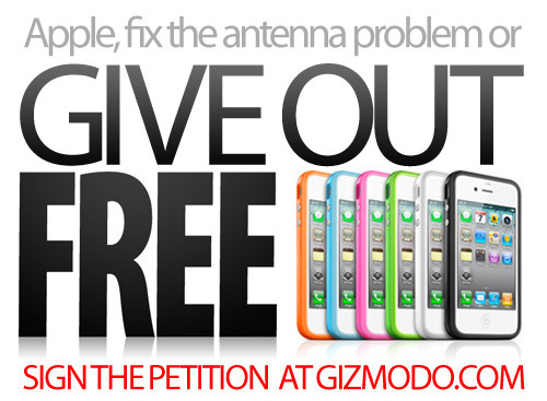 petition Gizmodo Has Started A Petition For Apple To Give Out Free iPhone 4 Cases To Fix Signal Problems