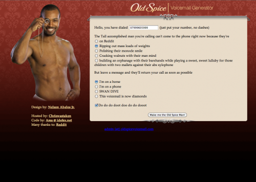Picture 1212 500x356 Absolute Genius. Try this Old Spice Guy Voicemail Generator NOW.