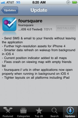 foursquare 260x390 Foursquares iPhone app gets sticky for iOS 4.