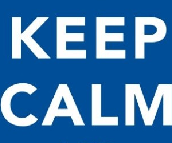 Everybody, Just Keep Calm..
