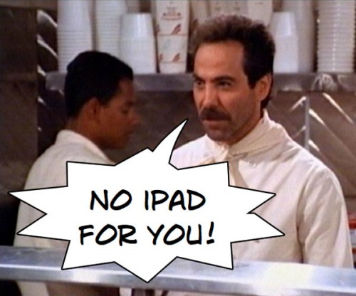 no ipad 500x416 Every excuse you need NOT to buy an iPad