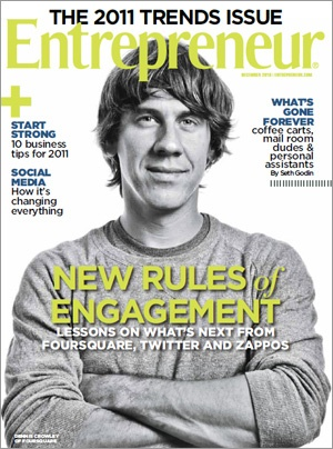 5202530836 eb3f66991b o Foursquares Dennis Crowley Makes The Cover of Entrepreneur