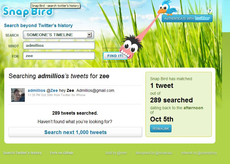 zee11 Snap Bird helps find old tweets and messages by going where Twitter Search cant: months back