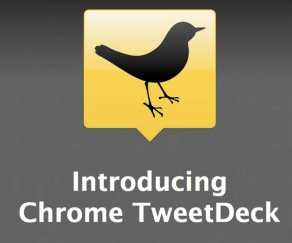 "TweetDeck Releases ChromeDeck ""Your Shiny New Friend"""