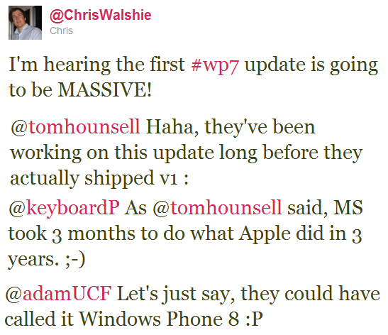 lol The first Windows Phone 7 update will be minuscule, not massive