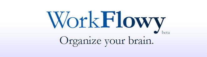 Workflowy: Organize Your Brain with Lists.