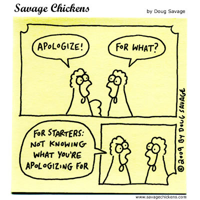 chickenapologize Never Apologize