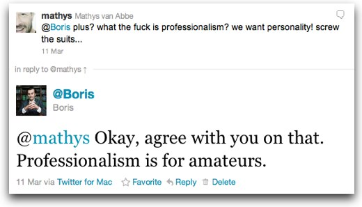 tweet Professionalism is for Amateurs