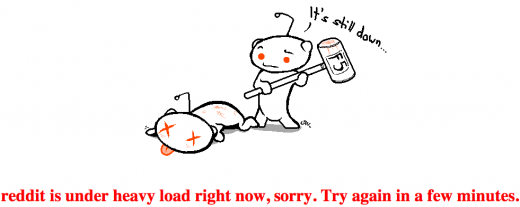 Screen shot 2011 04 08 at 12.41.52 520x207 Reddit down under heavy load, two hours and counting. [Updated]