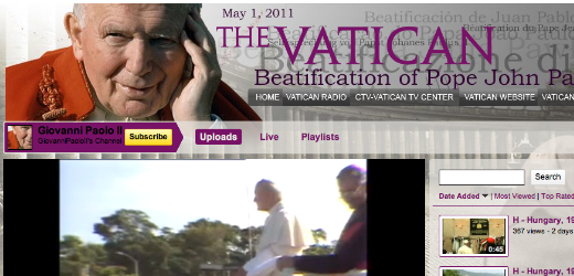 Vatican YouTube to live stream Pope John Paul II Beatification ceremony
