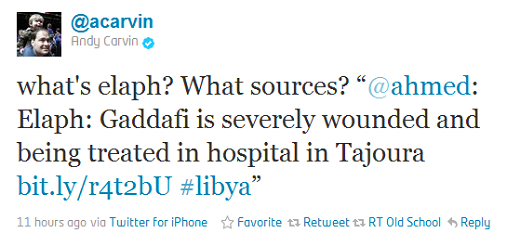 carvin Where to go for trusted Web coverage of the Libyan uprising