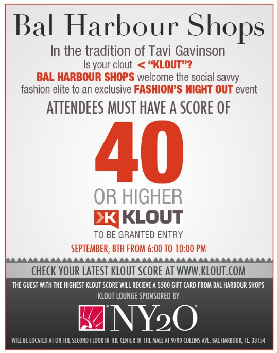 389090716 You must have a Klout score of 40 or more to get into this Fashions Night Out party