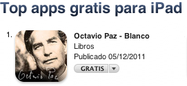 Blanco top iPad app Top Mexican iPad app showcases poems by Nobel Prize for Literature Octavio Paz