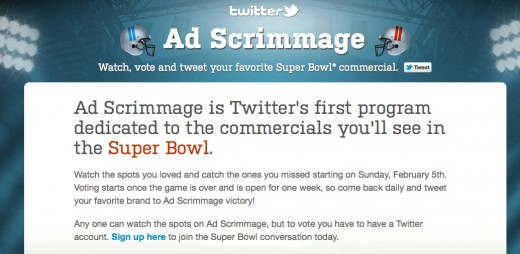 Twitter Ad Scrimmage  Watch vote and tweet your favorite Super Bowl® commercial. 520x254 Twitter gives us two handy accounts to follow leading up to the Super Bowl