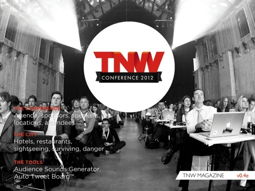 tnw mag1 TNW2012 Conference Magazine: You've never seen anything quite like this before