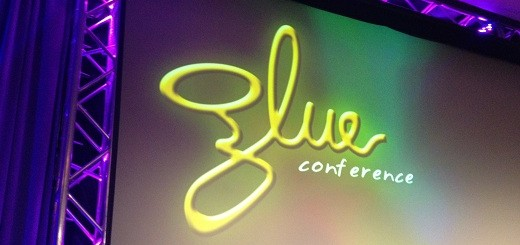 GLUE Conference wrap up: If you're a developer this is the event you should have attended