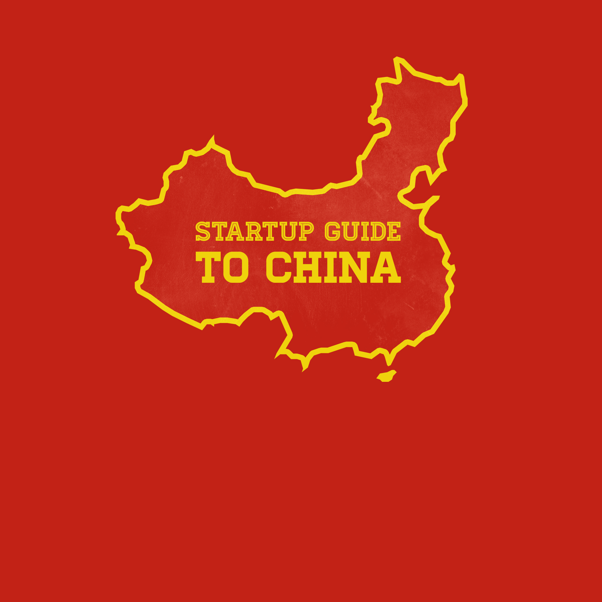 The startup guide to China