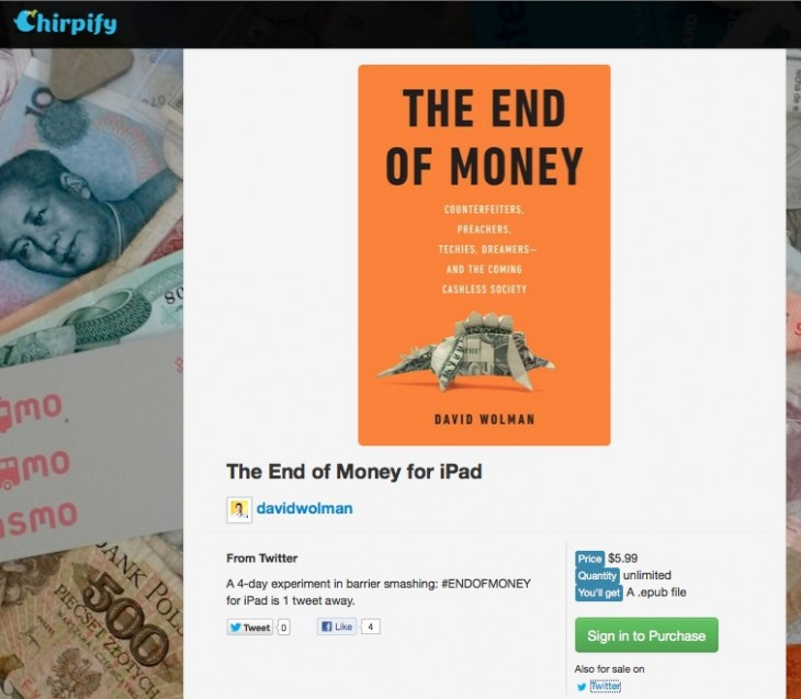 chirpify end of money 730x637 The End of Money: How a Wired writer and Chirpify are turning Twitter into a bookstore