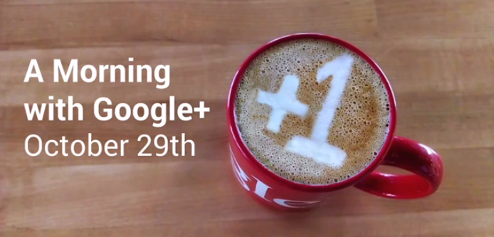 Today's Google+ event is being live streamed. Watch the event here.