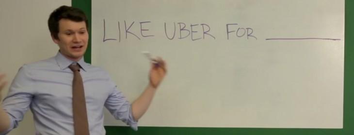 'It's like Uber for…'