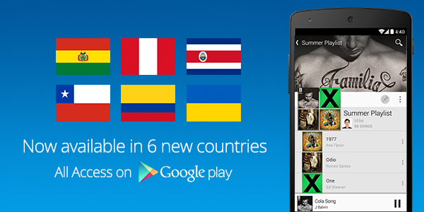 Google Play Music All Access comes to Bolivia, Chile, Colombia, Costa Rica, Peru and Ukraine