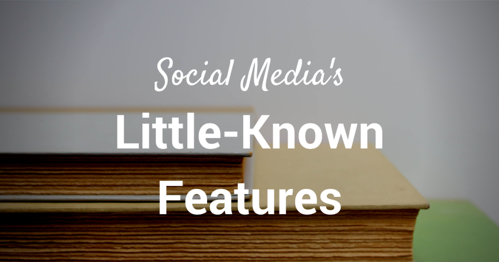 30 little-known features of popular social media sites