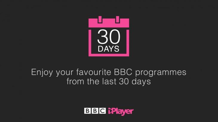 30 days on BBC iPlayer