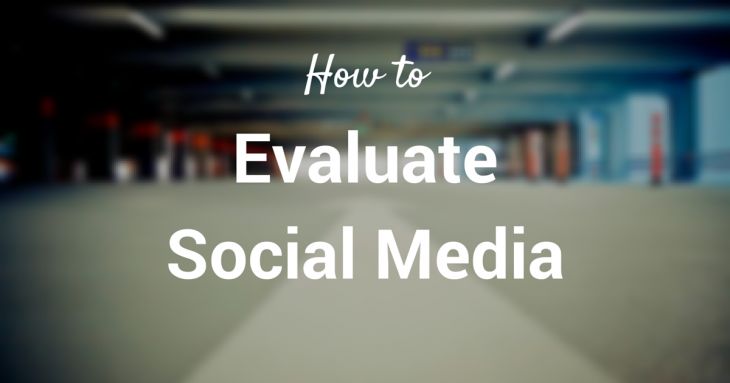 5 unique ways to measure and evaluate a social media campaign