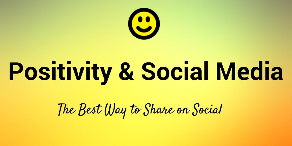 The Science of Positivity in Social Media