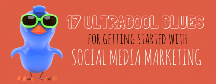 Clueless about social media? Here are 17 clues for getting started