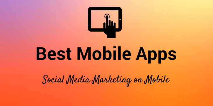 44 best mobile apps and tools for marketers: How to manage social media from anywhere