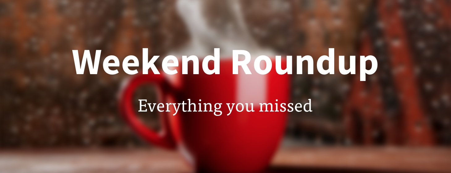 Offline over the Weekend? Read All the Tech News You Missed Here