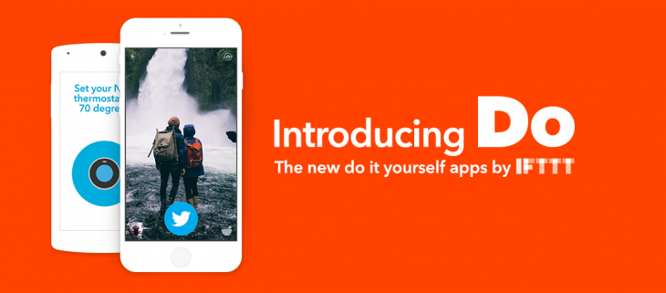 IFTTT launches Do – a suite of apps to simplify recipes into customizable shortcuts