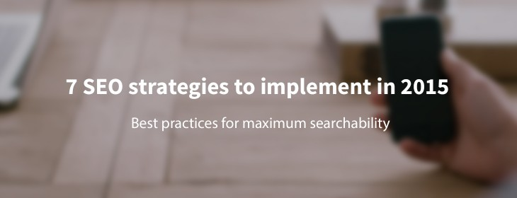 7 SEO strategies to implement in 2015