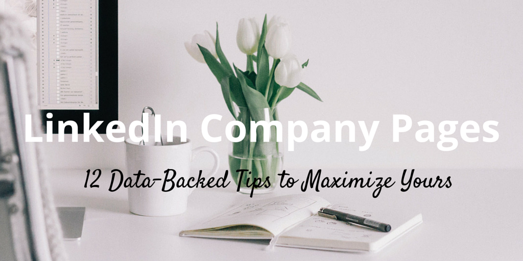 12 Steps To Master Your Company's LinkedIn Page