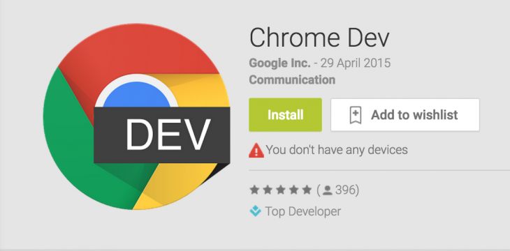 Google's Chrome Dev Browser Is Now Available on Android