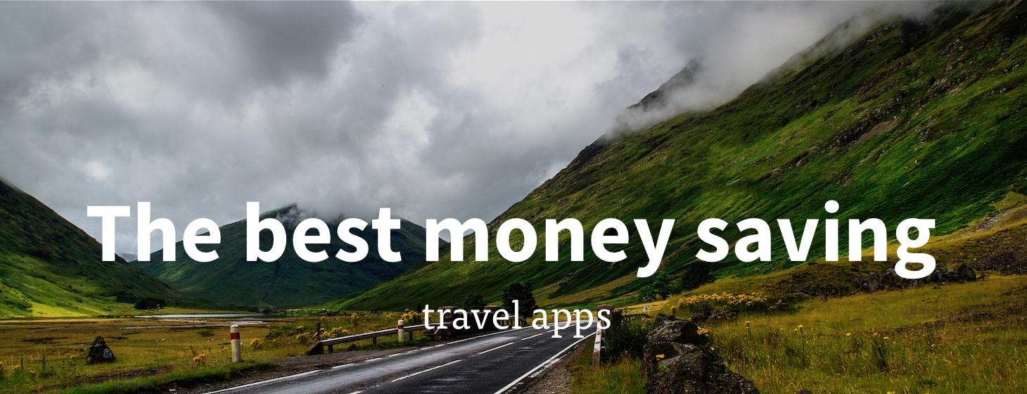 The best money saving travel apps
