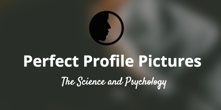 The research and science behind finding your best profile picture