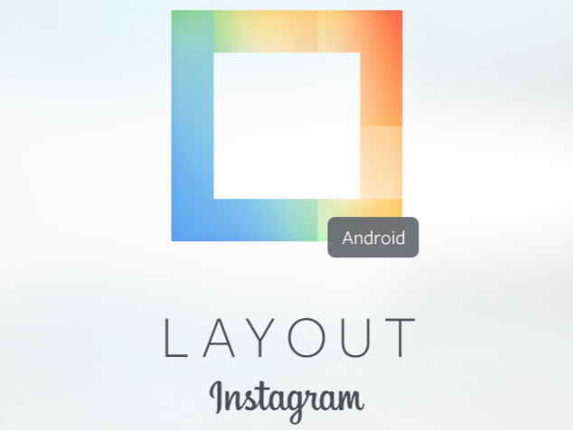 Instagram is bringing Layout to Android today, plus a new editing tool in its main Android app