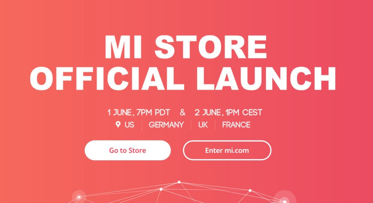 Xiaomi is launching its online store in the US and Europe, but no phones yet