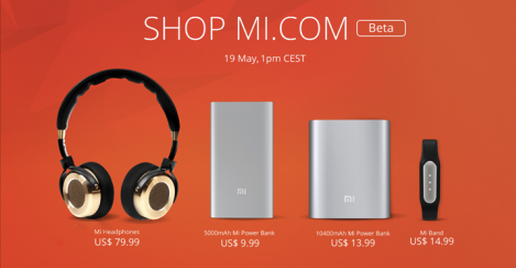 Xiaomi launches Mi Store Beta in the US and Europe on May 19