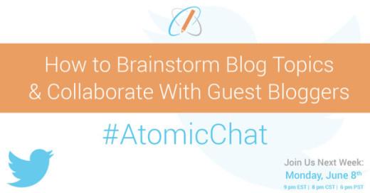 AR-Blog_BrainstormBlogTopicsCollaborateGuestBloggersAtomicChat_June4_v01-e1434382857157