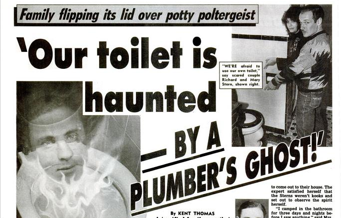 Toilet haunted by a plumber's ghost – The Weekly World News