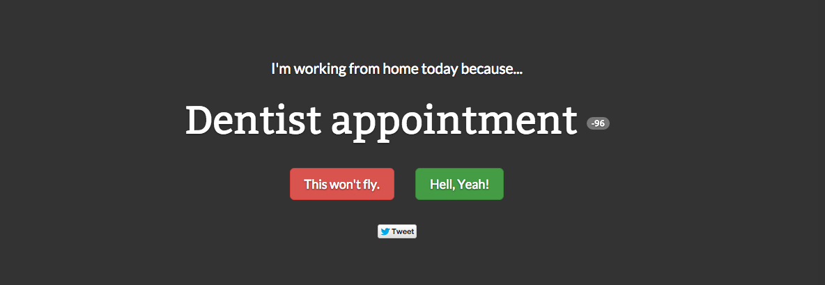 Here's your excuse for working from home, as voted for by the crowd